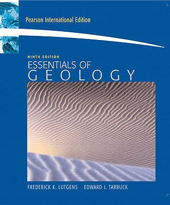 Essentials of Geology 9th Edition Low Cost Soft Cover IE Edition, Edward J Tarbuck, Frederick K Lutgens, Dennis Tasa