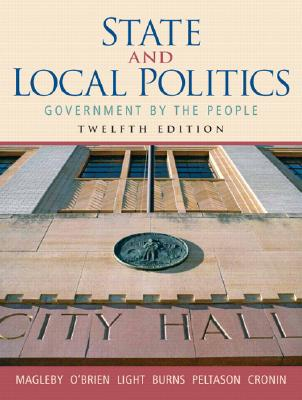Image for State and Local Politics: Government by the People (12th Edition)