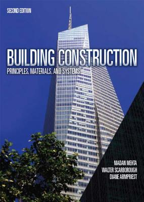 Image for Building Construction: Principles, Materials, & Systems (2nd Edition)