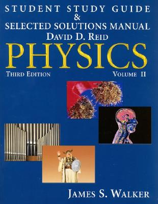 Image for Student Study Guide & Selected Solutions Manual - Physics, Volume 2 (v. 2)