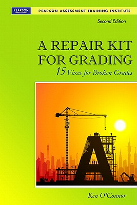 Image for A Repair Kit for Grading  Fifteen Fixes for Broken Grades with DVD (Assessment Training Institute, Inc.)