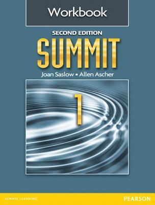 Summit 1 Workbook 2nd Edition, Saslow Joan (Author)