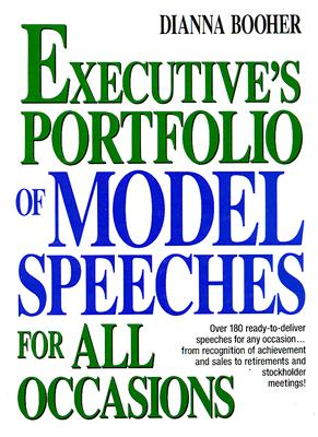 Image for The Executive's Portfolio of Model Speeches for All Occasions (Business Classics (Hardcover Prentice Hall))