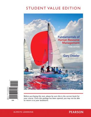 Fundamentals of Human Resource Management, Student Value Edition (3rd Edition), Gary Dessler (Author)