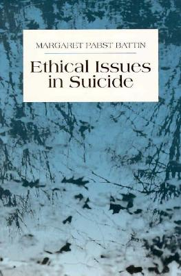 Image for Ethical Issues in Suicide (1st Edition)