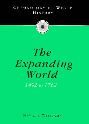 Image for Chronology of the Expanding World 1492-1762