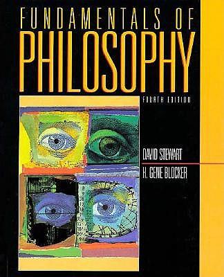 Fundamentals of Philosophy, David Stewart, H. Gene Blocker