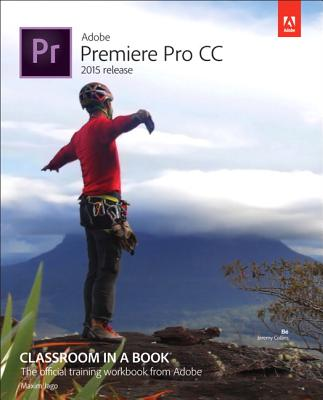 Image for Adobe Premiere Pro CC Classroom in a Book (2015 release)