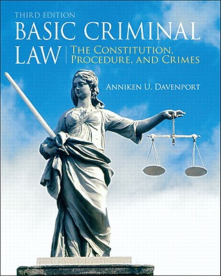 Image for Basic Criminal Law: The Constitution, Procedure, and Crimes (3rd Edition)