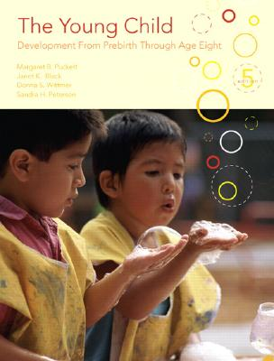 Image for The Young Child: Development from Prebirth Through Age Eight (5th Edition)