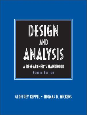 Image for Design and Analysis: A Researcher's Handbook