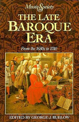 Image for Late Baroque Era: From the 1680s to 1740