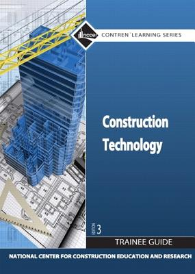 Construction Technology Trainee Guide, Hardcover (3rd Edition), NCCER (Author)