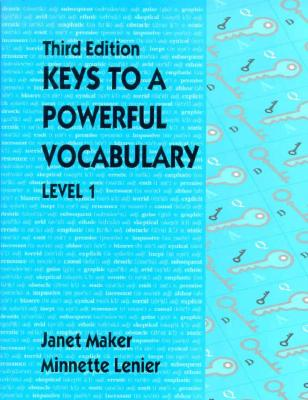 Keys to a Powerful Vocabulary Level 1 (3rd Edition), Maker, Janet; Lenier, Minnette