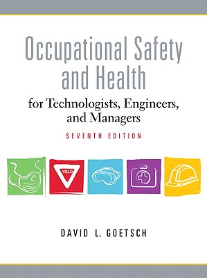 Image for Occupational Safety and Health for Technologists, Engineers, and Managers, 7th Edition
