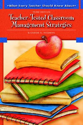 Image for What Every Teacher Should Know About Teacher-Tested Classroom Management Strategies (3rd Edition)
