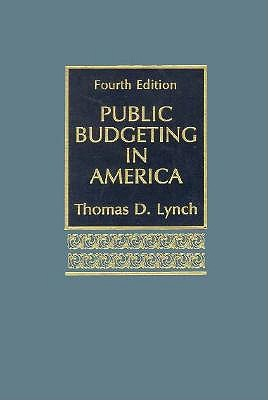 Image for Public Budgeting In America (4th Edition)