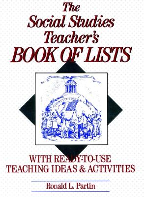Image for The Social Studies Teacher's Book of Lists: With Ready-to-Use Teaching Ideas & Activities (J-B Ed: Book of Lists)