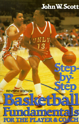 Image for Step-By-Step Basketball Fundamentals for the Player and Coach
