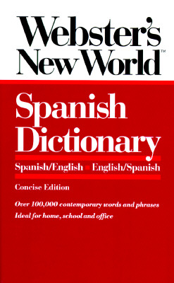 Image for WEBSTER'S NEW WORLD SPANISH DICTIONARY  Spanish/English English/Spanish
