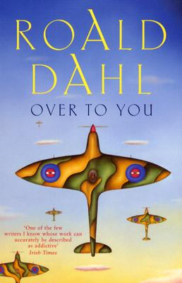 Image for Over to You: Ten Stories of Flyers and Flying