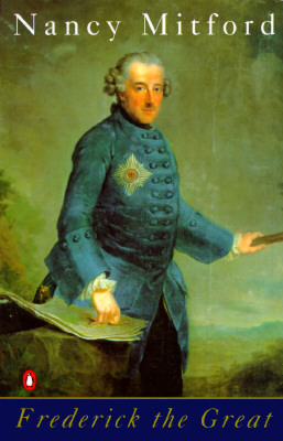 Frederick the Great, Mitford, Nancy