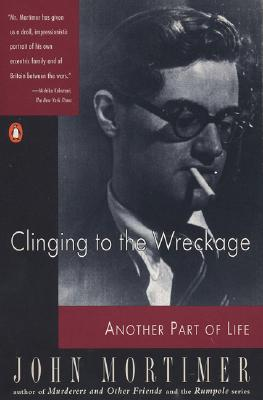 Image for Clinging to the Wreckage: A Part of Life