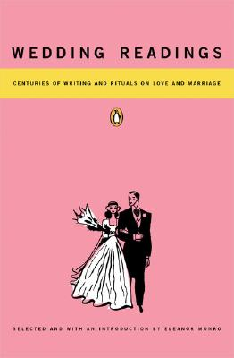 Image for Wedding Readings: Centuries of Writing and Rituals on Love and Marriage