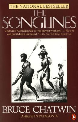 The Songlines, Chatwin, Bruce