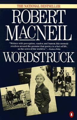 Wordstruck, MacNeil, Robert