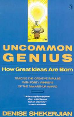 Image for Uncommon Genius : How Great Ideas Are Born