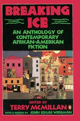 Image for Breaking Ice: An Anthology of Contemporary African-American Fiction