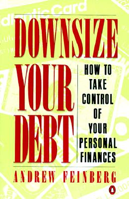 Image for Downsize Your Debt: How to Take Control of Your Personal Finances