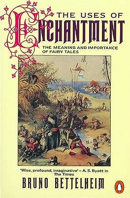 Image for Uses of Enchantment: The Meaning and Importance of Fairy Tales