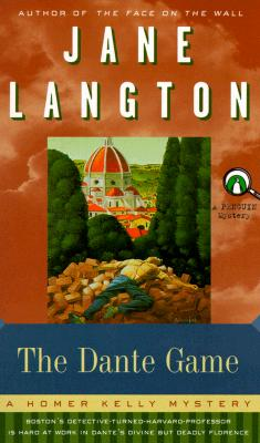 The Dante Game  A Homer Kelly Mystery, Langton, Jane