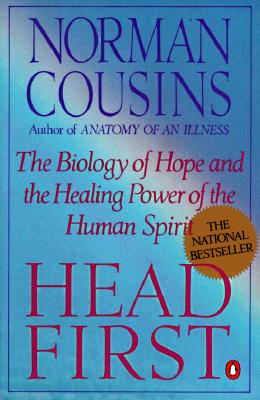Image for Head First: The Biology of Hope and the Healing Power of the Human Spirit