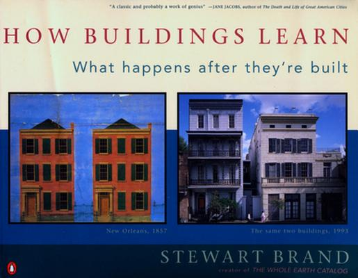 Image for How Buildings Learn : What Happens After Theyre Built