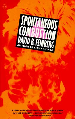 Spontaneous Combustion, Feinberg, David B.