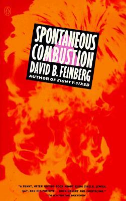 Spontaneous Combustion, Feinberg, David B.