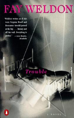 Trouble, Weldon, Fay