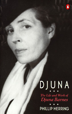 Image for Djuna: The Life and Work of Djuna Barnes