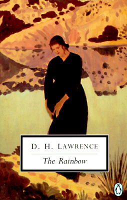 The Rainbow: Cambridge Lawrence Edition (Classic, 20th-Century, Penguin), Lawrence, D. H.
