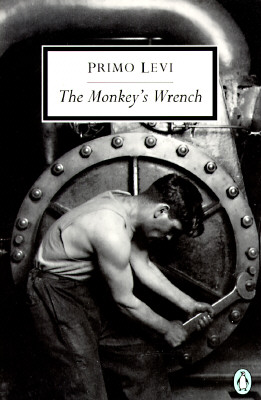 The Monkey's Wrench (Classic, 20th-Century, Penguin), Levi, Primo