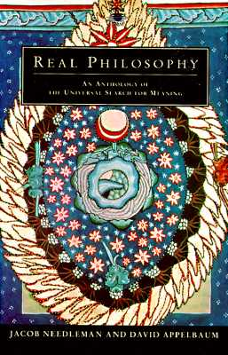 Image for Real Philosophy: An Anthology of the Universal Search for Meaning (Arkana)