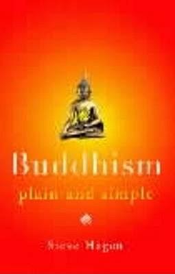 Buddhism Plain and Simple (Arkana), Hagen, Steve