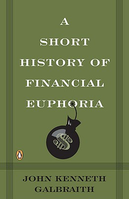 Image for Short History of Financial Euphoria