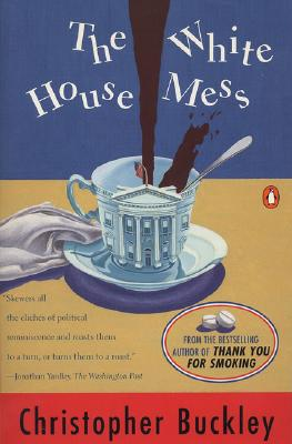 The White House Mess, Buckley, Christopher
