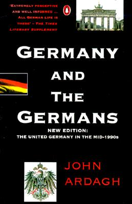 Image for Germany and the Germans: The United Germany in the Mid-1990s; New Edition
