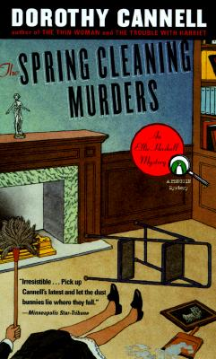 The Spring Cleaning Murders  An Ellie Haskell Mystery, Cannell, Dorothy