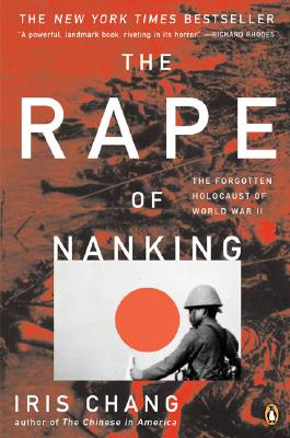 Image for The Rape of Nanking: The Forgotten Holocaust of World War II
